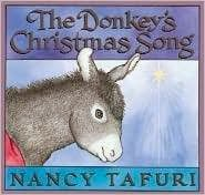 bookcover of The Donkey's Christmas Song   by Nancy Tafuri