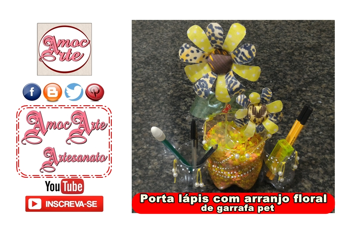 Diy - Porta lápis com arranjo floral de garrafa pet