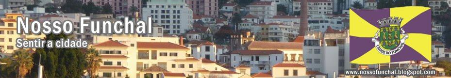 O nosso Funchal