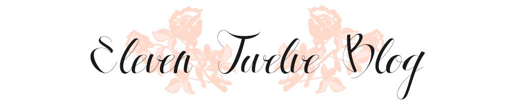Eleven Twelve Blog