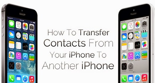 How To Transfer Contacts From One Iphone To Another