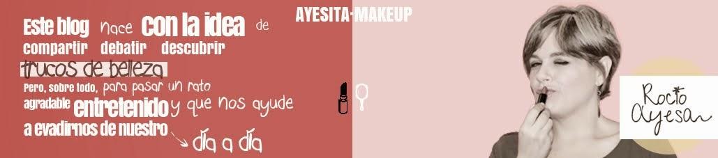 AyesitaMakeUp | Belleza, Maquillaje, Cosmética y mucho más
