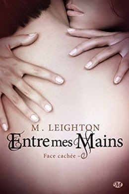 http://thesmallworldofqueenofreading.weebly.com/mes-chroniques/face-cachee-tome-2-entre-mes-mains-de-m-leighton