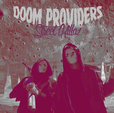 Doom Providers - Street Killaz [2015]