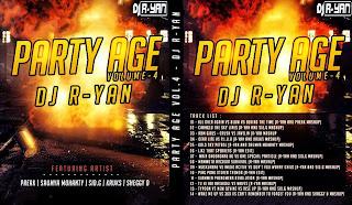 PARTY AGE VOLUME - 04 DJ R-YAN