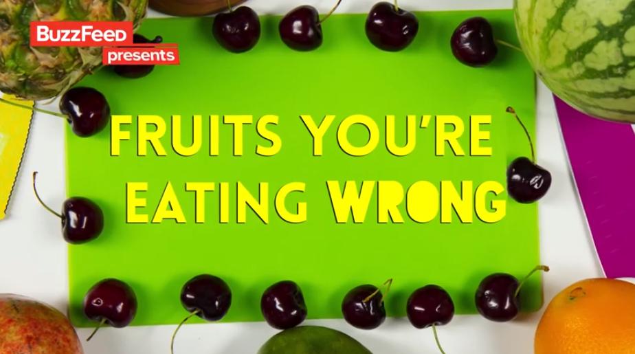 6 Buah buahan Ini Anda Makan Dengan Salah Menurut BuzzFeeD