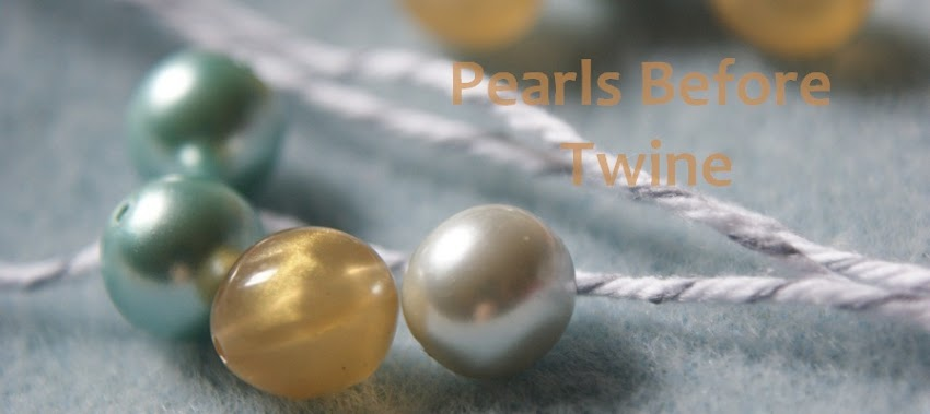 Pearls Before Twine