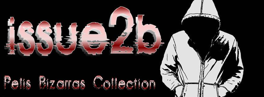 Pelis Bizarras Collection