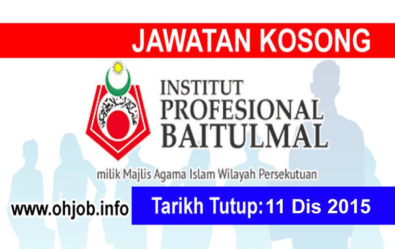 Jawatan Kerja Kosong Institut Profesional Baitulmal (IPB) logo www.ohjob.info disember 2015