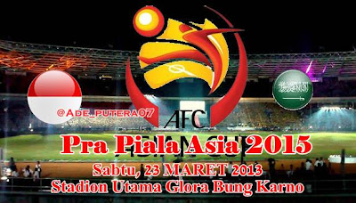 TIMNAS INDONESIA VS ARAB SAUDI 23 MARET 2013 (PRA PIALA ASIA 2015)