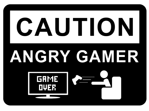 Caution Angry Gamer