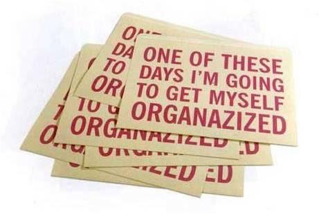 http://2.bp.blogspot.com/-xDAp0sPs7EQ/TwoeZEYPVQI/AAAAAAAAAR4/gI3rKjT-ySM/s1600/organise.jpg