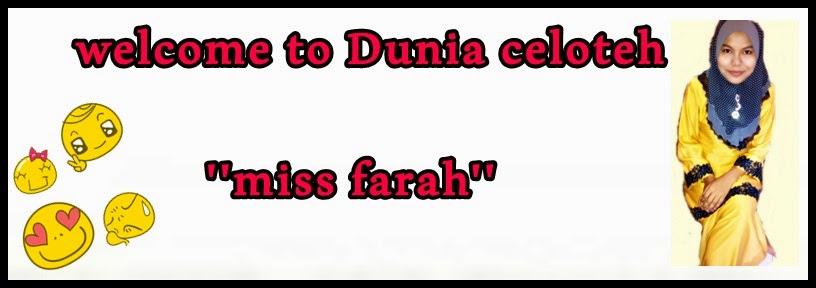 """ Miss farah """