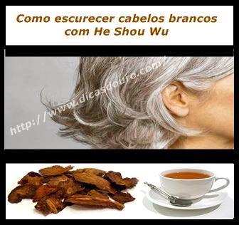 Como escurecer cabelos brancos com He Shou Wu