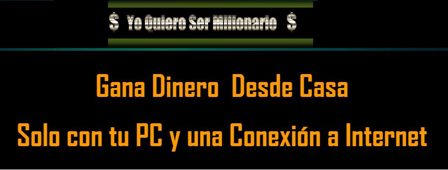 GANE DINERO DESDE CASA