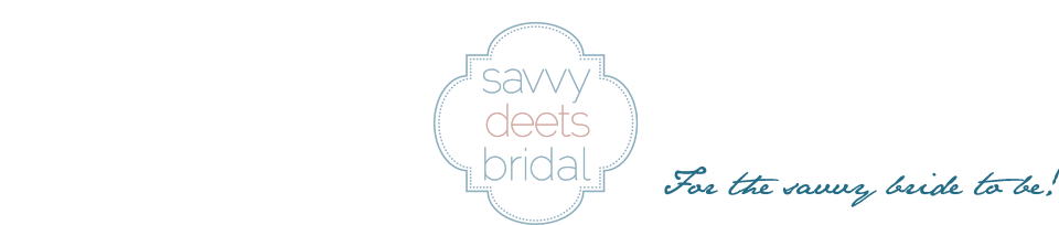 Savvy Deets Bridal - A Wedding Blog