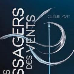 Les messagers des vents, tome 1 de Clélie Avit