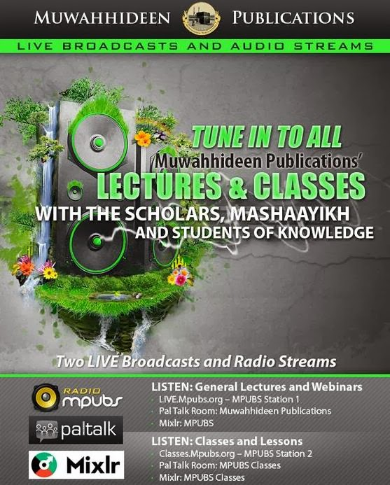 Why Not Tune In to Live Events/Classes @ Muwahiddeen Publications