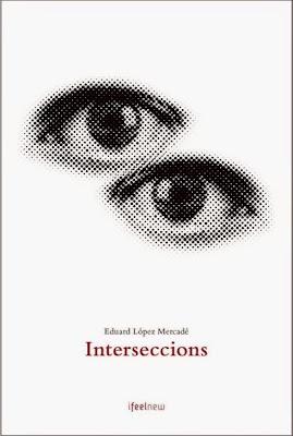 Interseccions (Eduard López Mercadé)