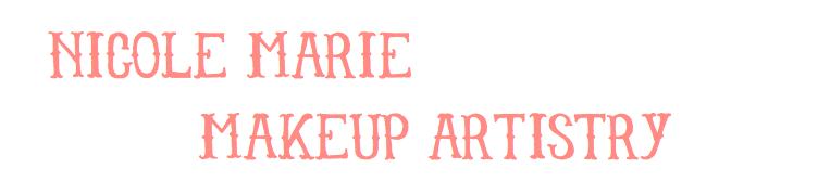 Nicole Marie - Makeup Artistry