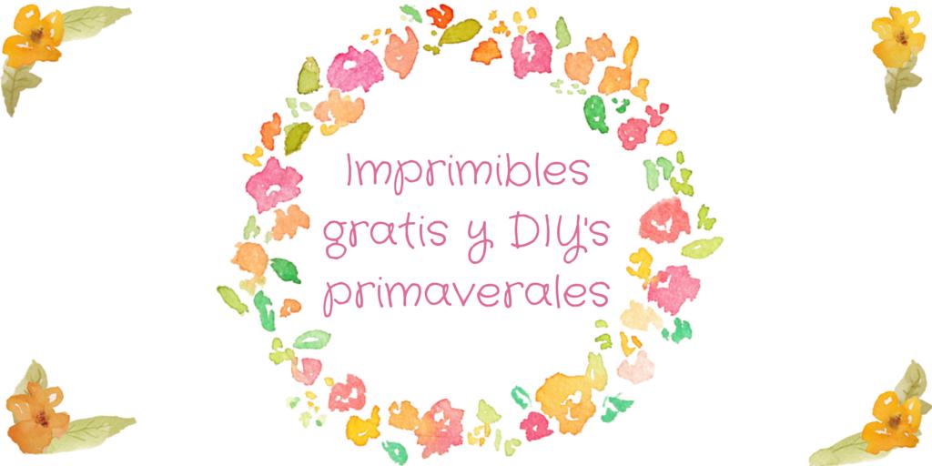 La Señorita Pupila: Imprimibles gratis y DIY\'s para dar la ...