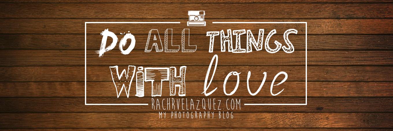 rachrvelazquez| photo diary