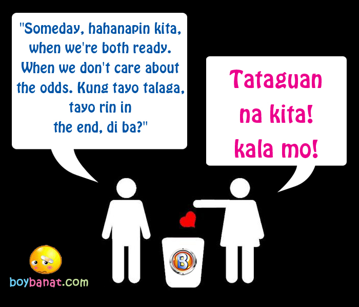 Tagalog Funny Break-Up Lines and Pinoy Funny Breakup Banat