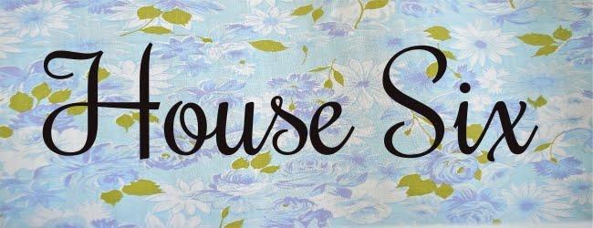 House Six