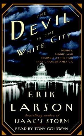 the two men who changed chicago in the devil in the white city a novel by erik larsen Also: the devil in the white city dead wake  erik larsen has few equals  that's what all in is all about.