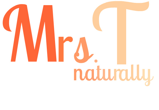 Mrs. T, Naturally