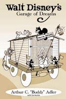 Between Books - Walt Disney's Garage of Dreams