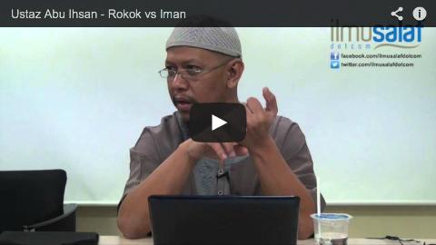 Ustaz Abu Ihsan – Rokok vs Iman