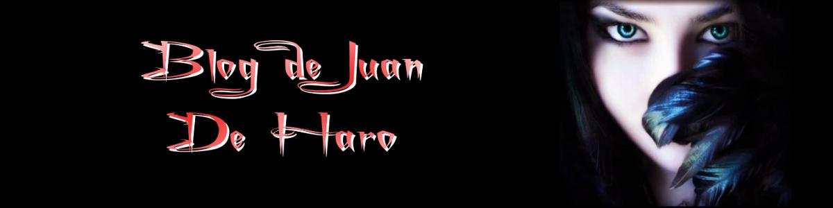 Blog de Juan De Haro
