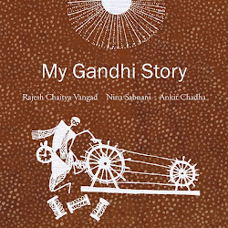NEW: MY GANDHI STORY