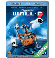 WALL-E (2008) FULL 1080P HD MKV ESPAÑOL LATINO