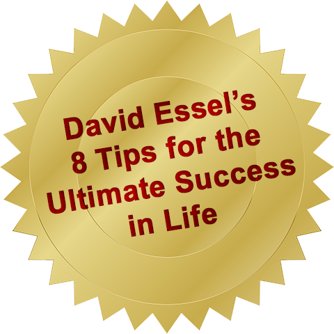 David's 8 Tips To Live A Dynamic Life!