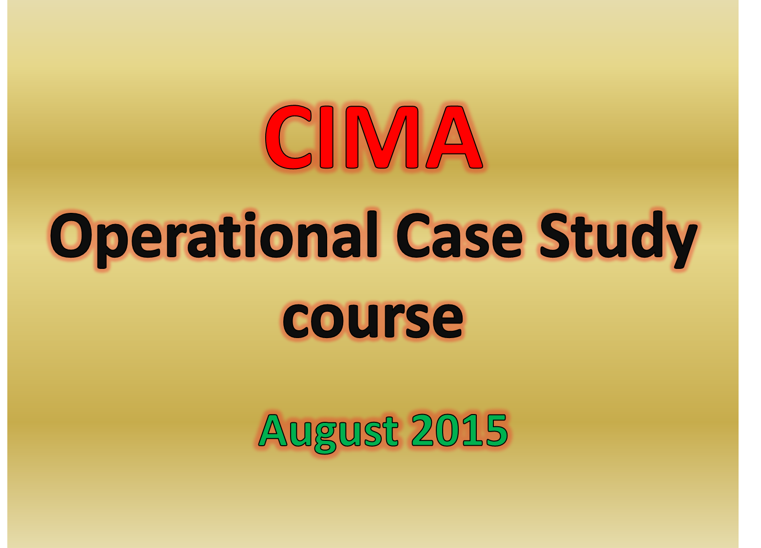 CIMA Exam Dates 2019: Beware the Case Study Dates Deadline!