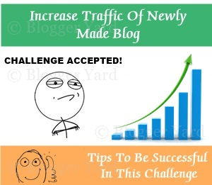 Tips To Increase The Traffic Of Newly Made Blog