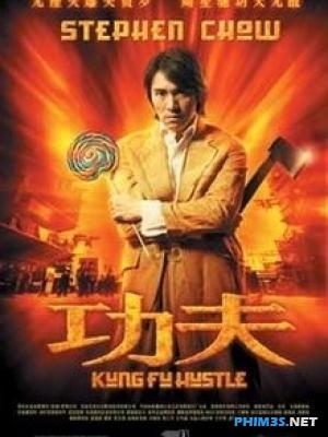 Tuyệt Đỉnh Kung Fu Full Trọn ... - Kungfu Hustle(2004)