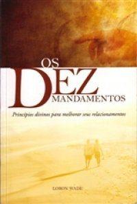 http://www.vemsenhorjesus.org/livros_para_baixar/os_10_mandamentos_2007.pdf