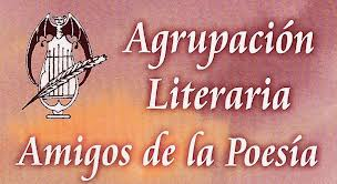 """Agrupación Literaria """"Amigos de la Poesía"""""""