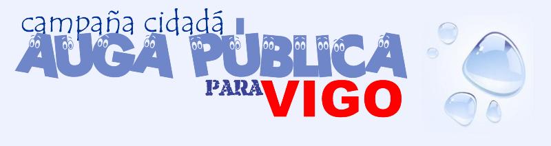 CAMPAÑA POLA AUGA PÚBLICA EN VIGO