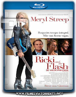 Ricki and the Flash: De Volta pra Casa Torrent - BluRay Rip 720p | 1080p Dual Áudio 5.1
