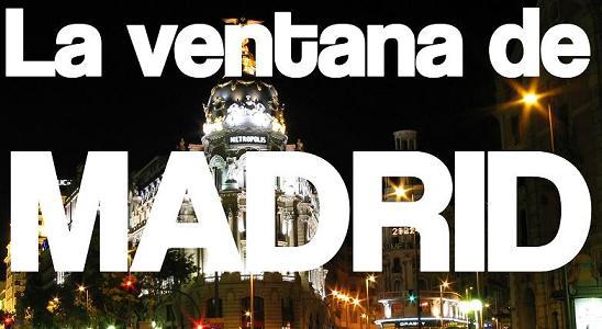 La ventana de Madrid