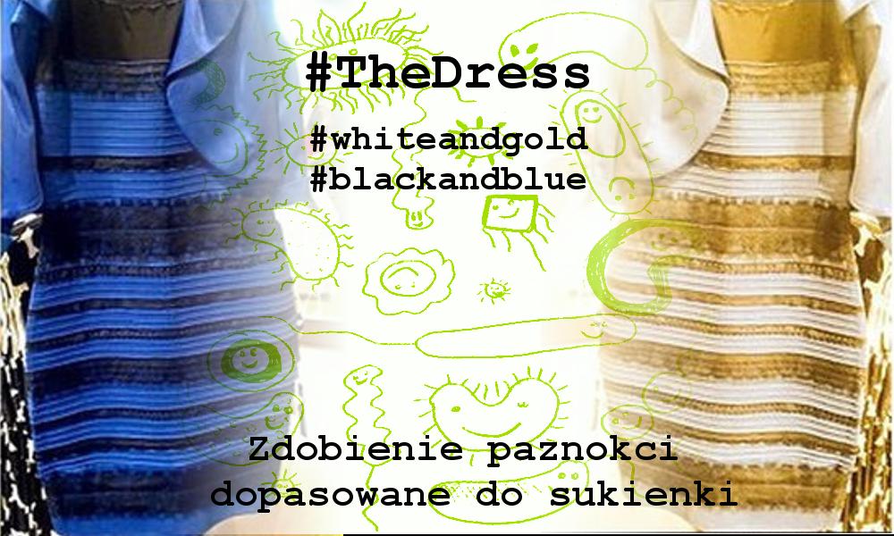 Biało-złote czy niebiesko-czarne? TheDress i zdobienie paznokci z kwiatmi one-stroke.