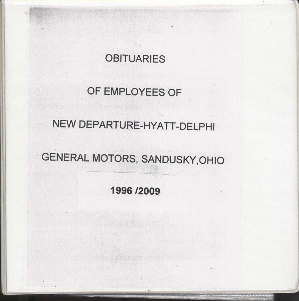 Sandusky History Obituaries of Employees of New Departure Hyatt ...