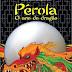 10 Considerações sobre Pérola: O Ano do Dragão, ou porque grandes poderes são tentadores