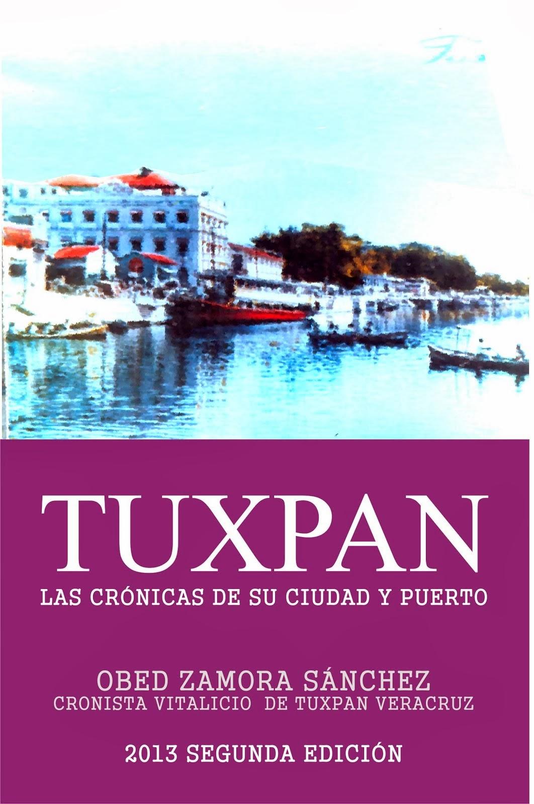 TUXPAN LAS CRONICAS DE SU CIUDAD Y PUERTO