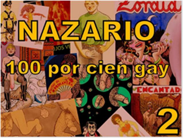 Nazario 100 por 100 Gay 2