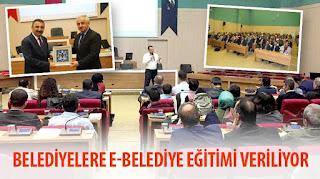 Belediyelere e-Belediye Eğitimi Veriliyor